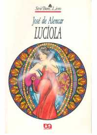 """Lucíola"" - José de Alencar"