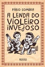 lenda_do_violeiro_invejoso