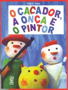 cacador_a_onca_e_o_pintor_o